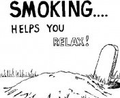 Smoking helps you relax in graveyard